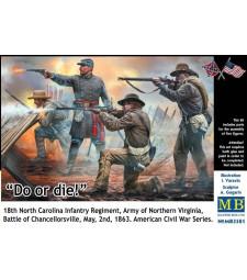 1:35 Направете го или умрете! 18-ти пехотен полк на Северна Каролина, армия на Северна Вирджиния, битка при Чансълърсвил, 2 май, 1863 г. Серия Американска гражданска война - 4 фигури
