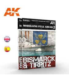 AK249 MODELLING FULL AHEAD 3: BISMARK & TIRPITZ (на английски език)