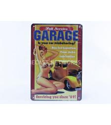 METAL PLATE - FULL SERVIE GARAGE - IS YOUR MISBEHAVING (20 x 30 cm)